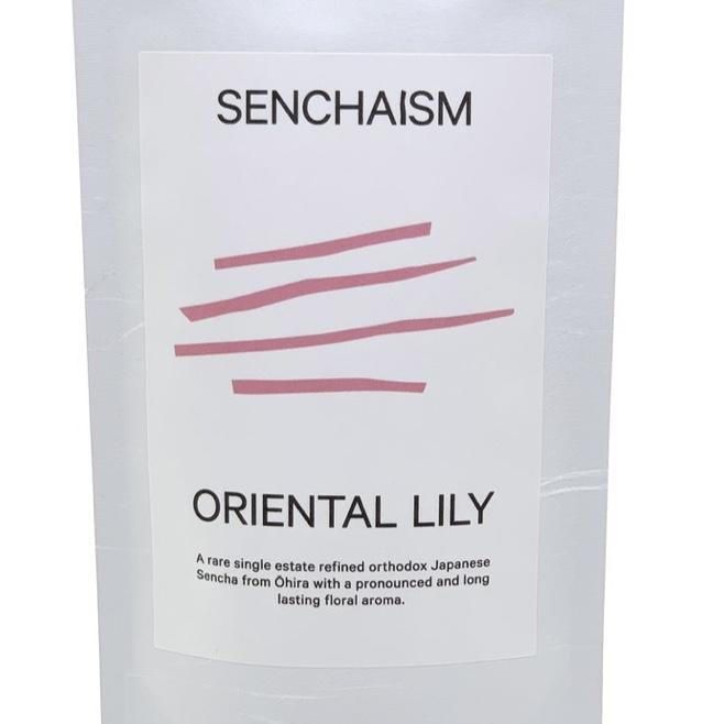 【香り系煎茶】Senchaism / ORIENTAL LILY 蒼風